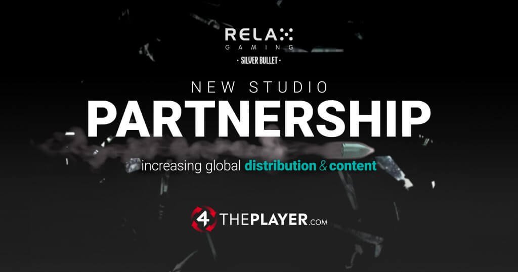 Relax Gaming signs 4ThePlayer.com as latest Silver Bullet partner