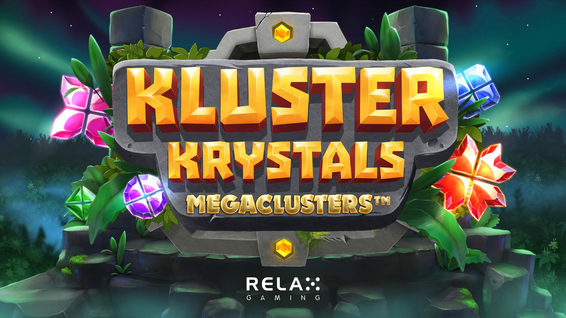 Relax Gaming kick-starts 2021 with Kluster Krystals Megaclusters™