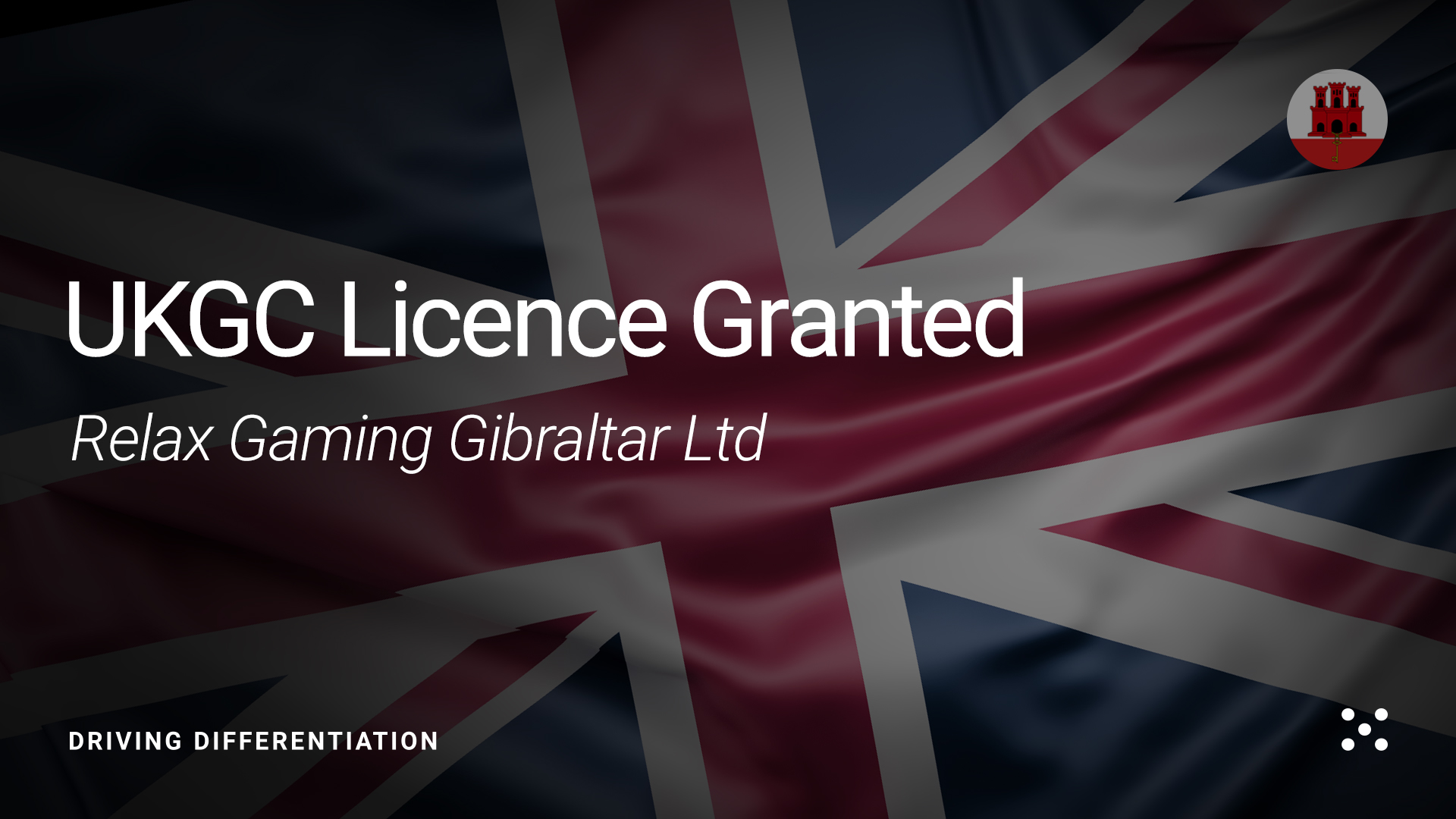 Relax Gaming Gibraltar Ltd secures coveted UKGC licence